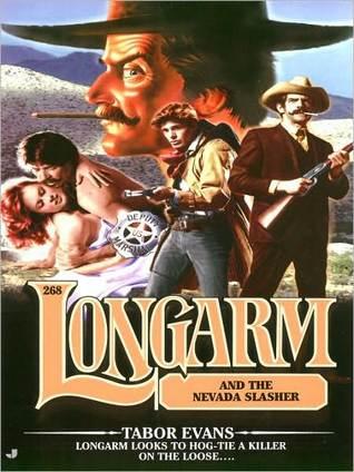 Longarm and the Nevada Slasher (Longarm, #268)