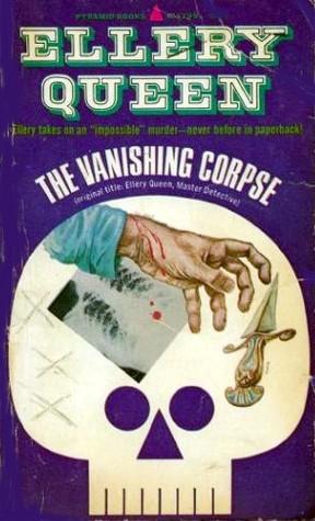 The Vanishing Corpse by Ellery Queen