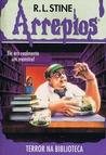 Terror na Bilbioteca by R.L. Stine