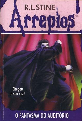 O Fantasma do Auditório by R.L. Stine