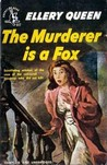 The Murderer is a Fox (Ellery Queen Detective, #18)