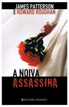 A Noiva Assassina by James Patterson