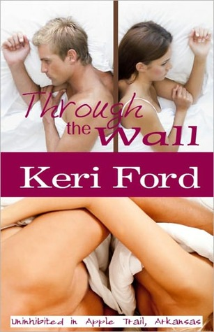 Through the Wall by Keri Ford