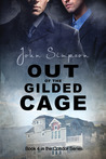 Out of the Gilded Cage (Condor, #4)