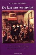De last van veel geluk: de geschiedenis van Nederland, 1555-1702