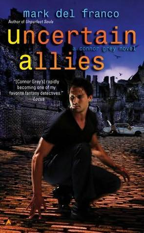 Uncertain Allies(Connor Grey 5)