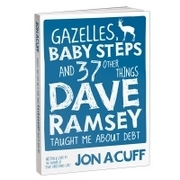 gazelles-baby-steps-37-other-things-dave-ramsey-taught-me-about-debt