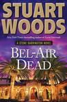 Bel-Air Dead (Stone Barrington, #20)