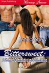 Bittersweet (Dominance and Submission, #2)