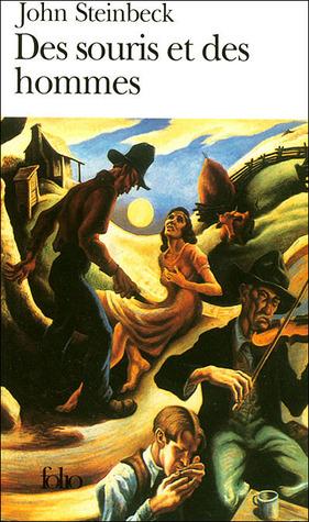 Des Souris et des hommes by John Steinbeck