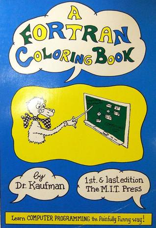 A FORTRAN Coloring Book by Roger Kaufman
