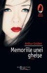 Memoriile unei gheișe by Arthur Golden