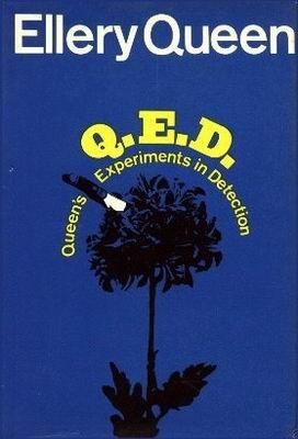 Q.E.D. Queen's Experiments in Detection by Ellery Queen