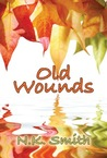 Old Wounds (Old Wounds, #1)