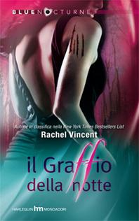 Il graffio della notte by Rachel Vincent