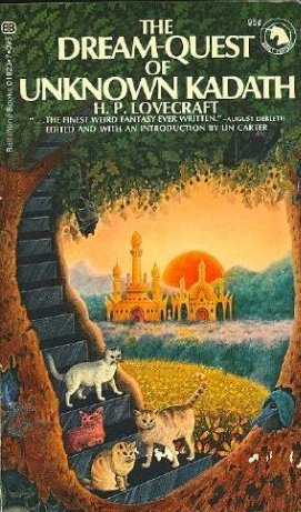 The Dream Quest Of Unknown Kadath by H.P. Lovecraft