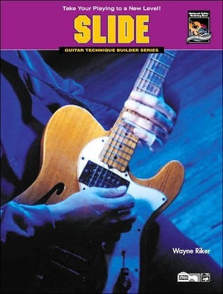 Guitar Technique Builders -- Slide: Take Your Playing to a New Level!