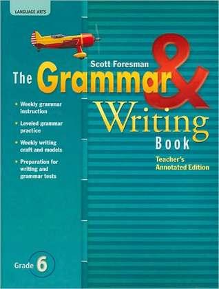 Grammar & Writing Book: Teacher's Annotated Edition (Reading Street, Grade 6)