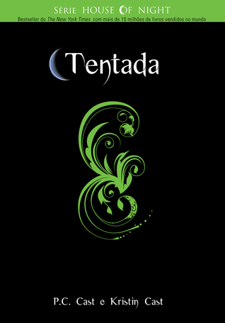 Tentada (House of Night #6)