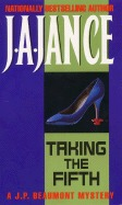 Taking the Fifth by J.A. Jance
