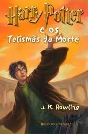 Harry Potter e os Talismãs da Morte (Harry Potter, #7)