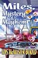 Miles, Mystery and Mayhem by Lois McMaster Bujold