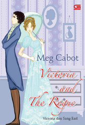 Ebook Victoria dan Sang Earl (Victoria and the Rogue) by Meg Cabot TXT!