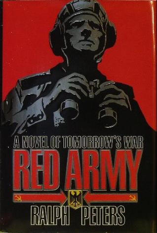 Ebook Red Army: A Novel Of Tomorrow's War by Ralph Peters DOC!
