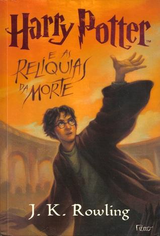 Harry Potter e as Relíquias da Morte (Harry Potter, #7)