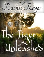 The Tiger,Unleashed by Rachel Harlin