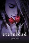 Eternidad by Alyson Noel