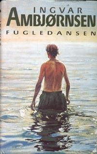 Fugledansen by Ingvar Ambjørnsen