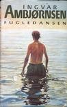 Fugledansen (Elling, #2)