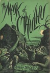 The Mask of Cthulhu by August Derleth