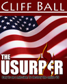 The Usurper: A suspense political thriller