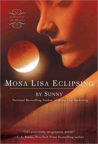 Mona Lisa Eclipsing (Monère: Children of the Moon, #5)