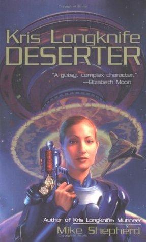 Deserter by Mike Shepherd