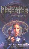Deserter (Kris Longknife, #2)