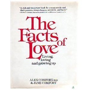 The Facts of Love : Living, Loving and Growing Up