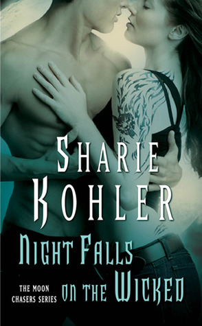 Night Falls on the Wicked by Sharie Kohler