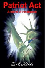 Patriot Act - A Novel of Resistance