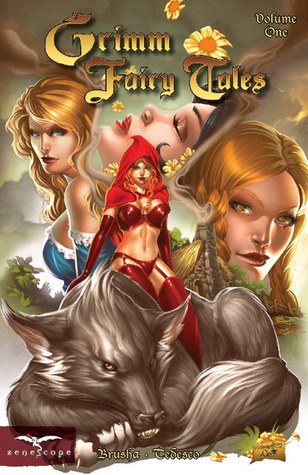 Grimm Fairy Tales, Volume 1 by Ralph Tedesco