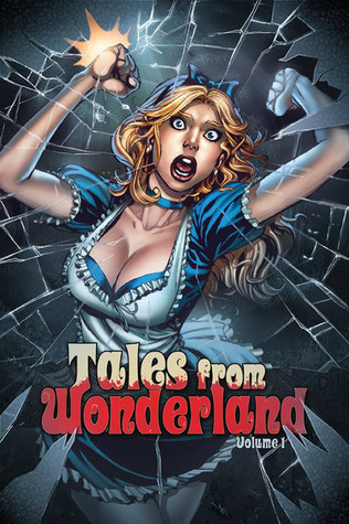 Grimm Fairy Tales:Tales from Wonderland vol 1