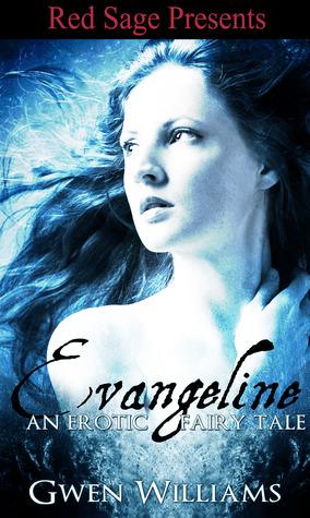 Evangeline by Gwen Williams
