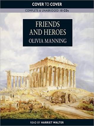 Friends and Heroes: The Balkan Trilogy, Book 3