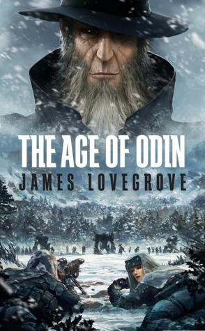 The Age of Odin by James Lovegrove
