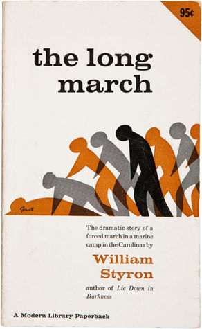 an analysis of the long march a novel by william styron The long march by william styron - book review i'm not sure whether styron's work the long march formally fits the criteria but for me it carries all the.