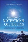 Handbook of Motivational Counseling: Goal-Based Approaches to Assessment and Intervention with Addiction and Other Problems