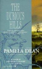 The Dubious Hills by Pamela Dean