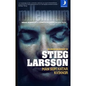 Män som hatar kvinnor (Millenium, #1) by Stieg Larsson